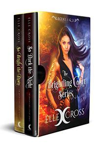 The Brightling Court Series: Boxed Set One