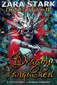 Dragon Vanquished: A Reverse Harem Fantasy Romance