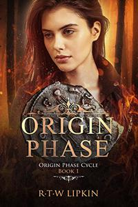 Origin Phase: Origin Phase Cycle Book 1