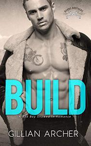 Build: A Bad Boy Snowed In Romance