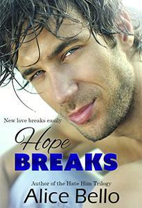 Hope Breaks