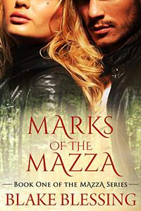 Marks of the Mazza: A Paranormal Romance