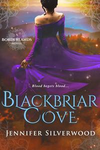 Blackbriar Cove (Borderlands Saga #2)