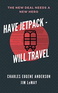 Have Jetpack - Will Travel