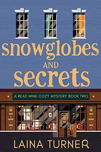 Snow Globes and Secrets