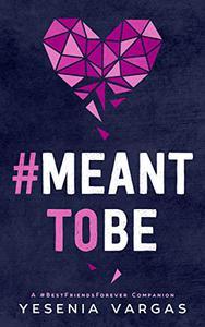 #MeantToBe