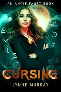 Cursing: Book 1 of The Angie Faust Series
