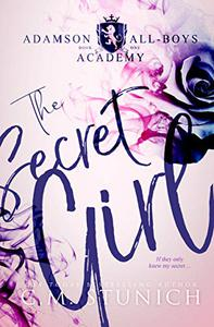 The Secret Girl: A High School Bully Romance