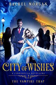City of Wishes 2: The Vampire Trap