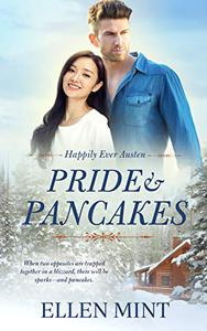 Pride and Pancakes: Inspired by Pride and Prejudice