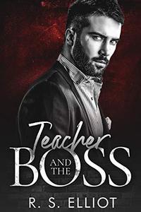 Teacher and the BOSS: A Mafia Romance