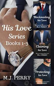 His Love Series: Books 1-3