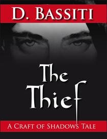 The Thief: A Craft of Shadows Tale