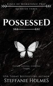 Possessed: A reverse harem bully romance