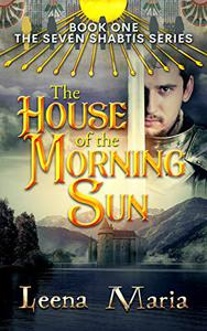 The House of the Morning Sun