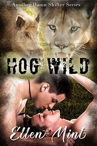 Hog Wild: An MM 30-50 Shifter Romance