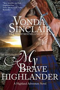 My Brave Highlander: A Scottish Historical Romance