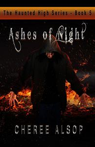 The Haunted High Series Book 5- Ashes of Night
