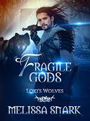 Fragile Gods: Loki's Wolves