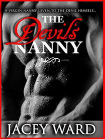 The Devil's Nanny: A virgin nanny given to the Devil himself...