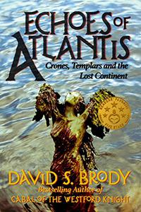 Echoes of Atlantis: Crones, Templars and the Lost Continent