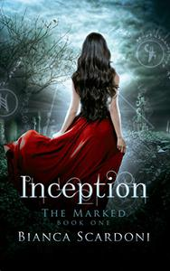 Inception: A Dark Paranormal Romance