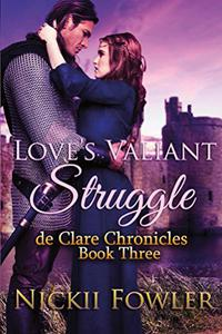 Love's Valiant Struggle