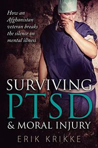 Surviving PTSD & moral injury: How an Afghanistan veteran breaks the silence on mental illness