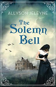 The Solemn Bell