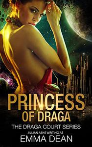 Princess of Draga: A Space Fantasy Romance