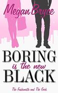 Boring Is The New Black