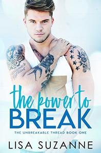 The Power to Break