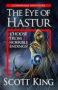The Eye of Hastur: A Choosable Adventure