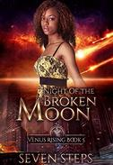 Night of the Broken Moon: Venus Rising Companion Stories