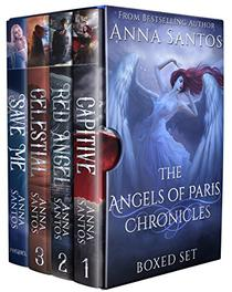 The Angels of Paris Chronicles Books 1-3: Boxed Set Bonus Edition