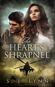 The Heart's Shrapnel