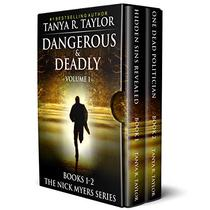 Dangerous & Deadly: The Nick Myers Series