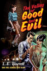The Valley of Good and Evil