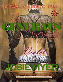 The General's Daughter: Taboo Erotica