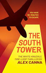 The South Tower: An alternate history of 9/11