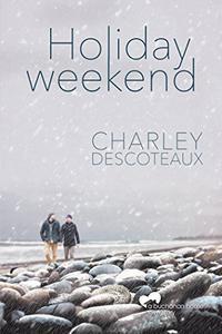 Holiday Weekend, Buchanan House: Book Four
