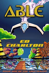 ABLE: Episode One of The Able Serial