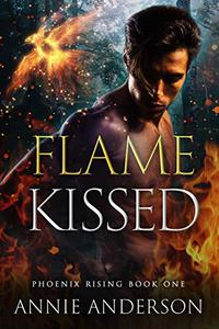 Flame Kissed