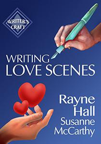 Writing Love Scenes: Professional Techniques for Fiction Authors