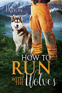 How To Run With The Wolves