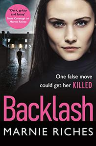 Backlash: the gripping new crime thriller that will keep you on the edge of your seat
