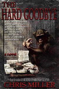The Hard Goodbye