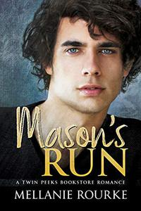 Mason's Run: A Twin Peeks Bookstore Romance