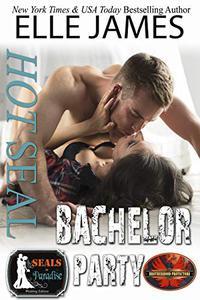 Hot SEAL, Bachelor Party: A Brotherhood Protectors Crossover Novel