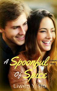 A Spoonful Of Spice: A Clean and Wholesome Romance